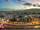 How To Travel To Bangkok From Chiang Mai